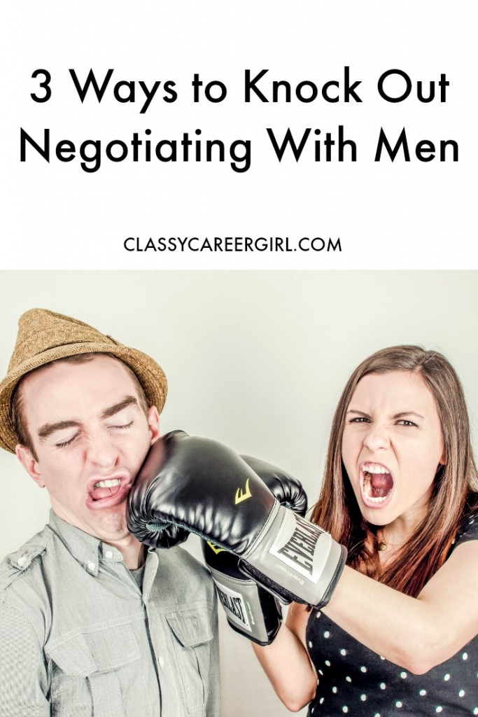 3 Ways to Knock Out Negotiating With Men