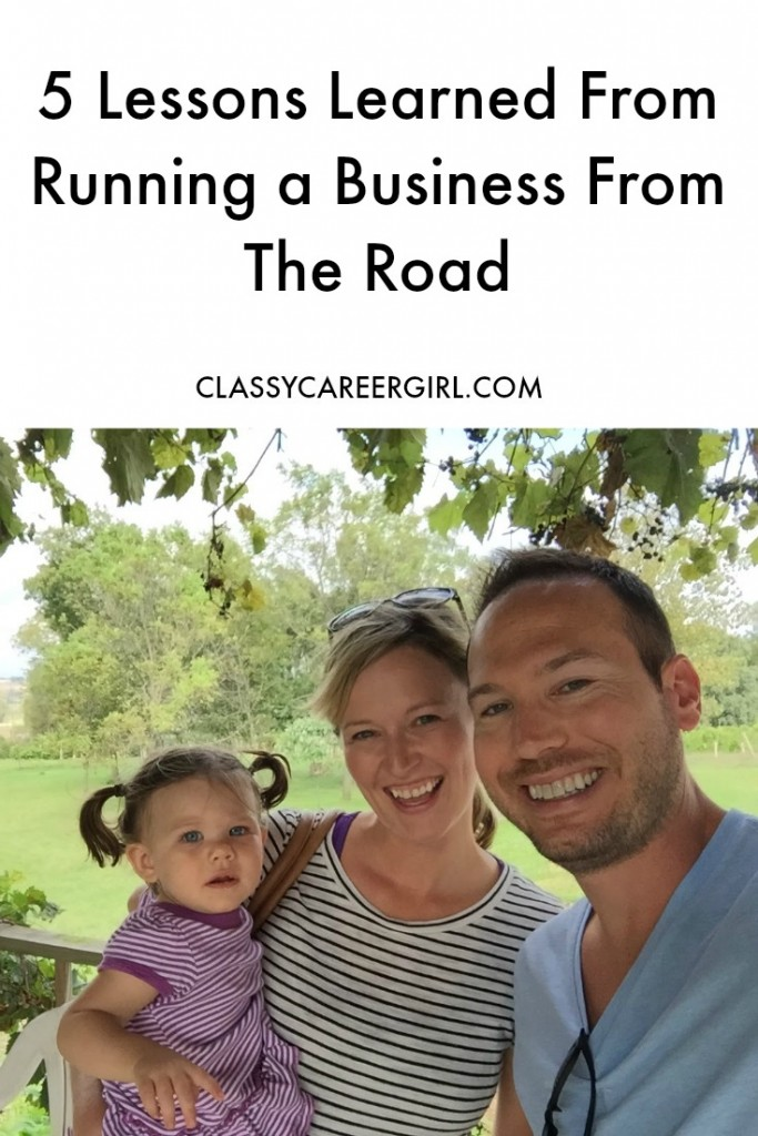 5 Lessons Learned From Running a Business From The Road