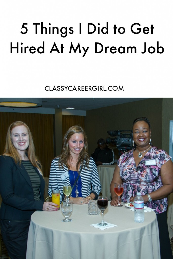 5 Things I Did to Get Hired At My Dream Job