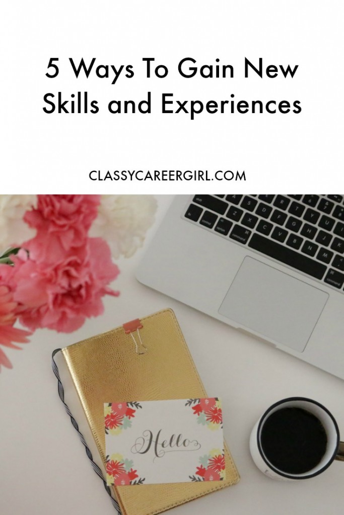5 Ways To Gain New Skills and Experiences