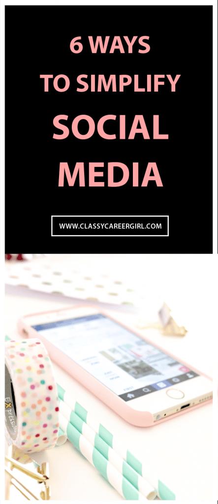 6 Ways to Simplify Social Media