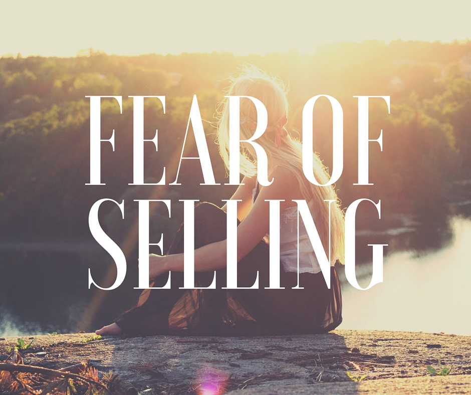 How to Get Over Your Fear of Selling