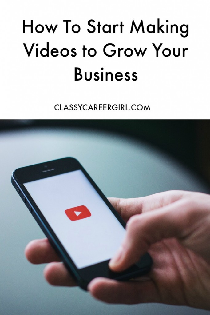 How To Start Making Videos to Grow Your Business - Classy