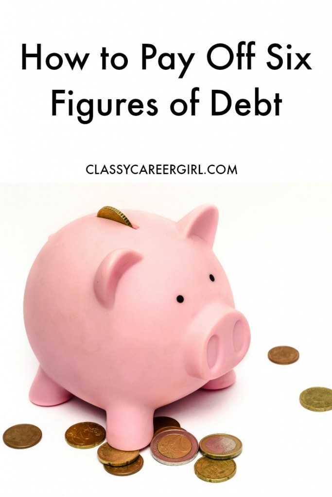 How to Pay Off Six Figures of Debt
