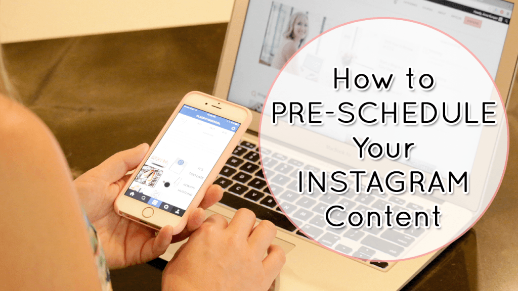 How to Pre-schedule Your Instagram Content