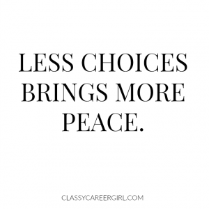 Less choices brings more peace.