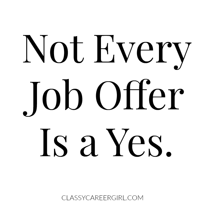 Not Every Job Offer Is a Yes.