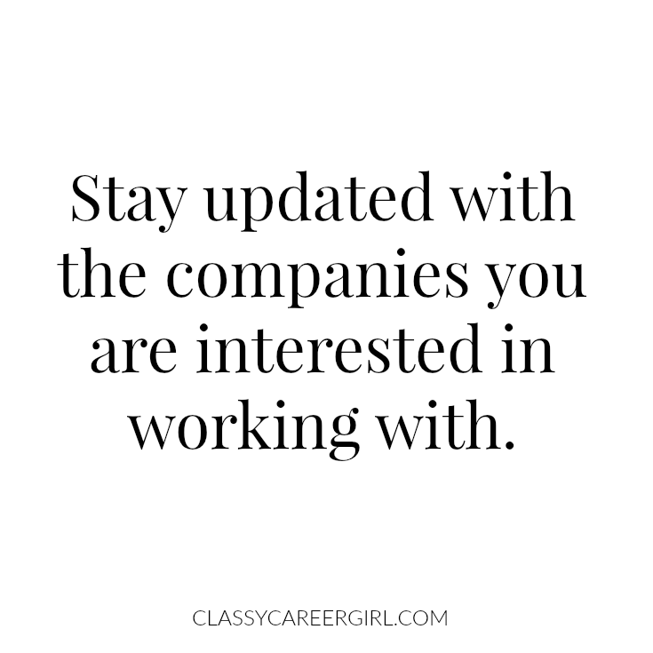 Stay updated with the companies you are interested in working with