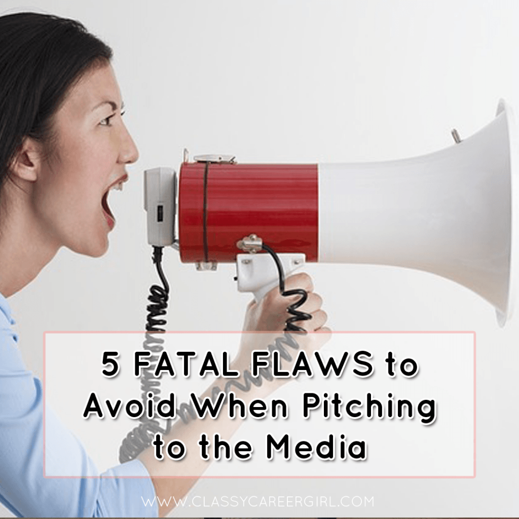 5 Fatal Flaws to Avoid When Pitching to the Media
