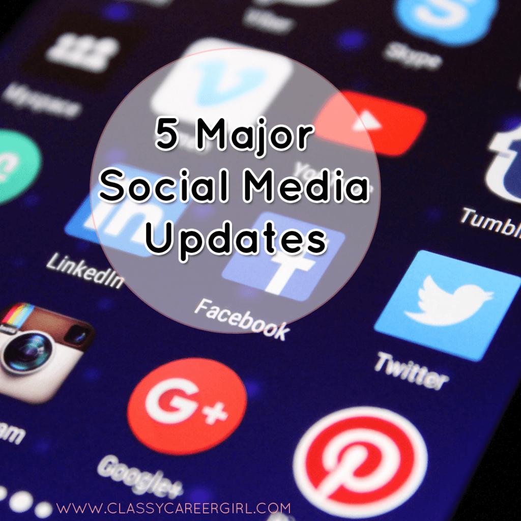 5 Major Social Media Updates