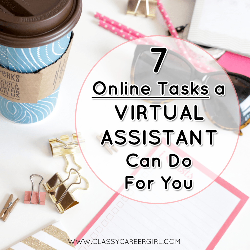 7 Online Tasks a Virtual Assistant Can Do For You