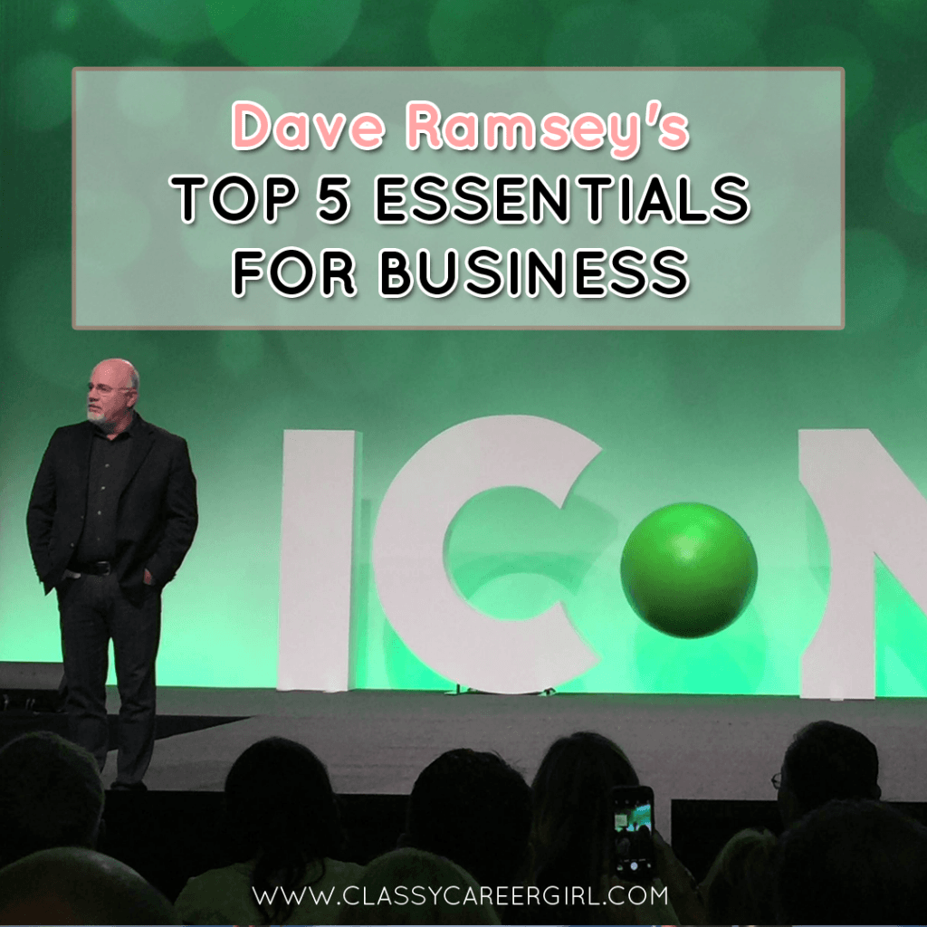 Dave Ramsey's Top 5 Essentials For Business