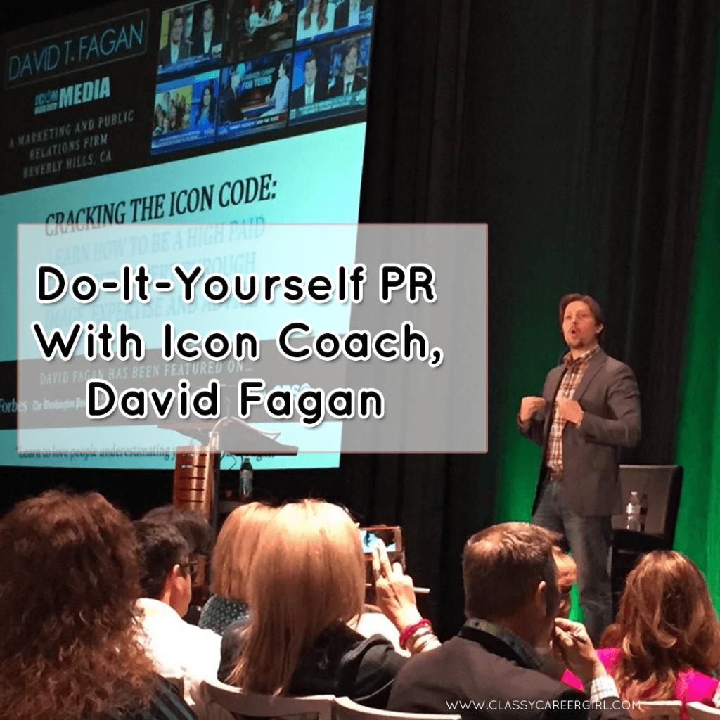 Do-It-Yourself PR With Icon Coach, David Fagan