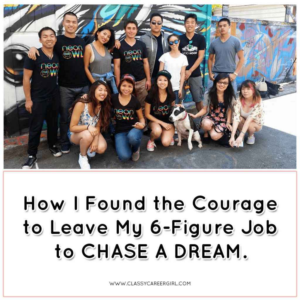 How I Found the Courage to Leave My 6-Figure Job to Chase a Dream