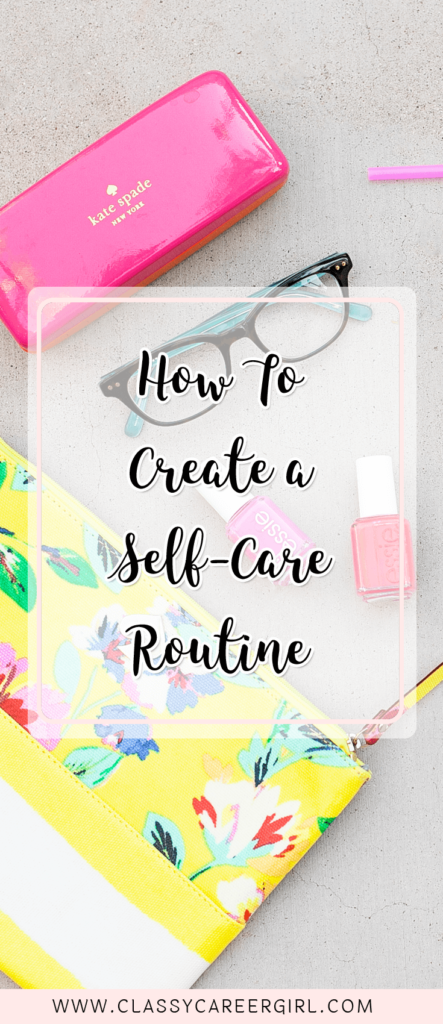 How To Create a Self Care Routine (1)