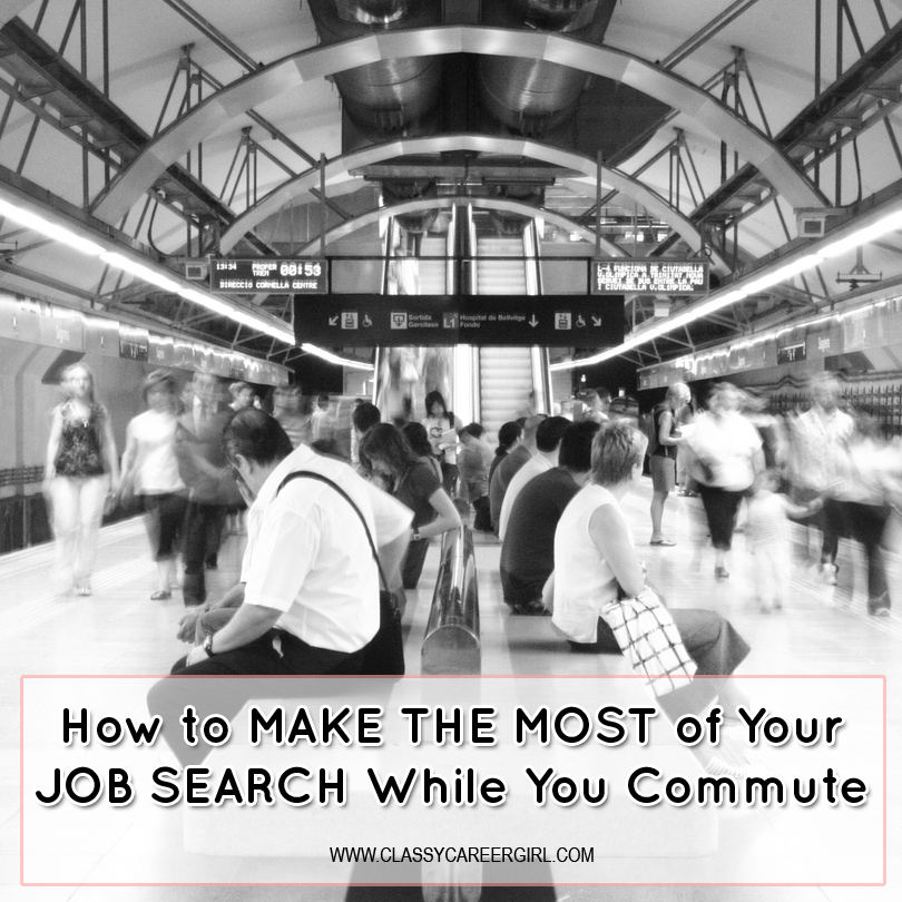 How to Make the Most of Your Job Search While You Commute