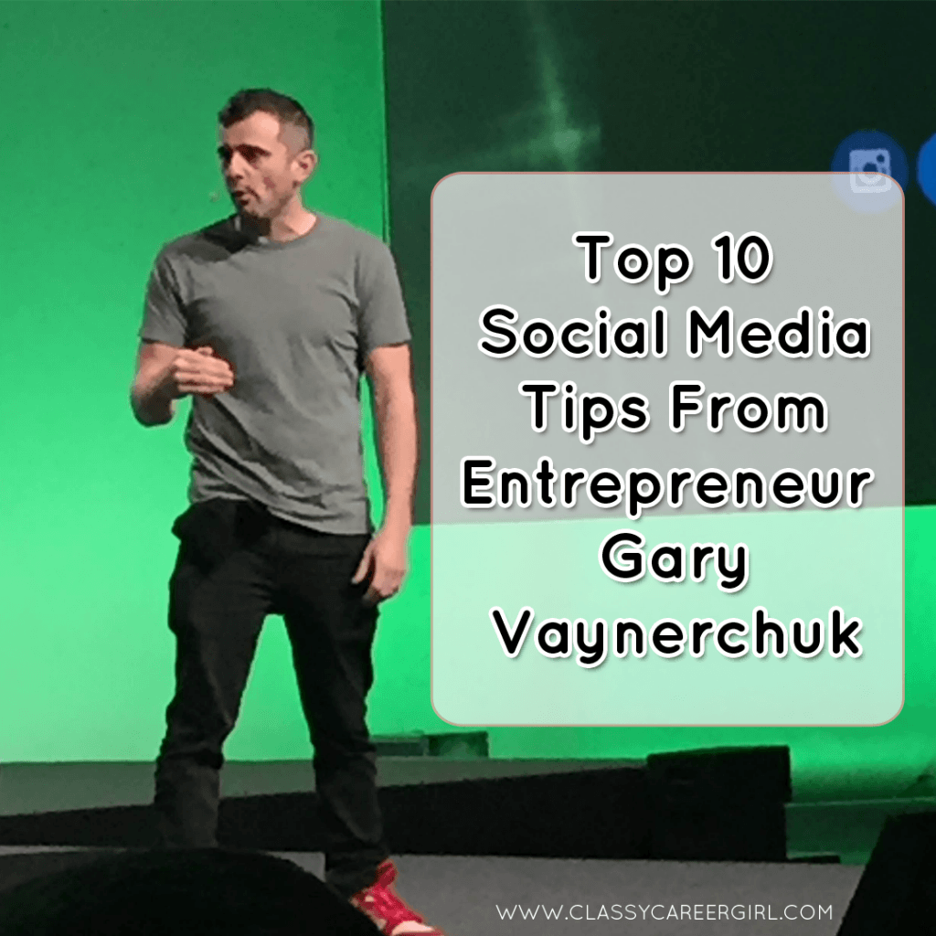Top 10 Social Media Tips From Entrepreneur Gary Vaynerchuk