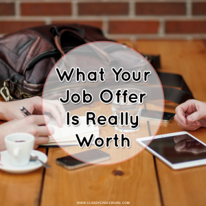 What Your Job Offer Is Really Worth