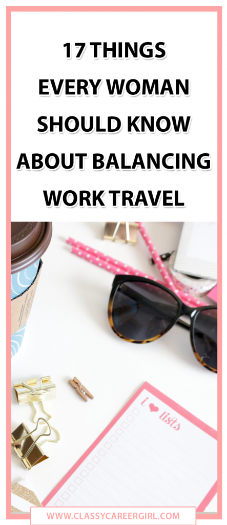 17 Things Every Woman Should Know About Balancing Work Travel