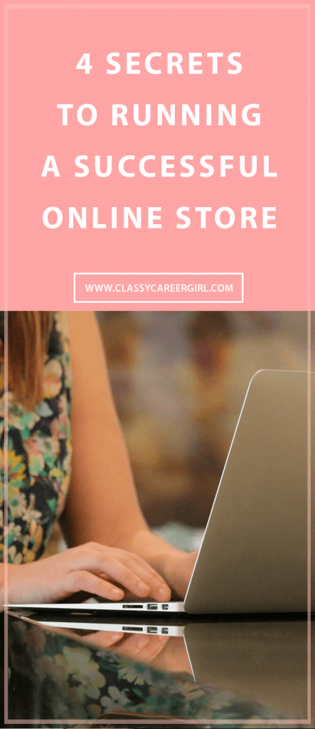 4 Secrets To Running a Successful Online Store