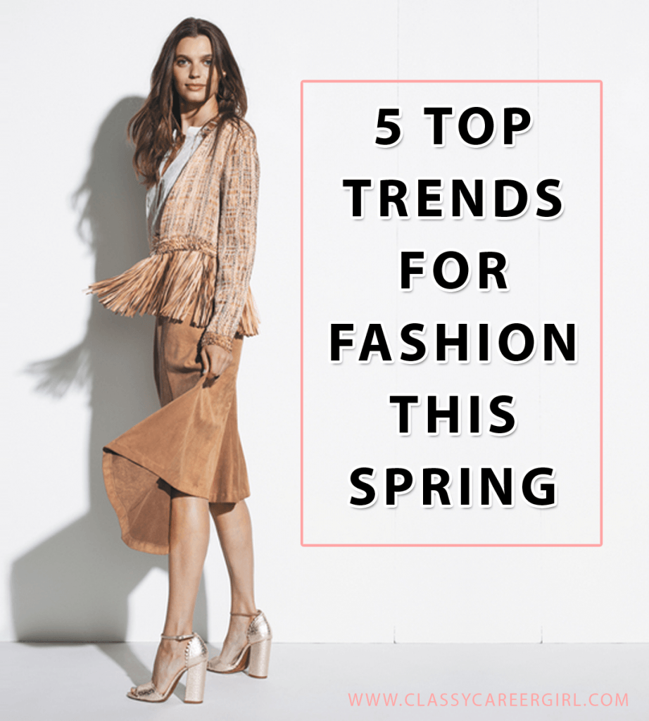 5 Top Trends For Fashion This Spring