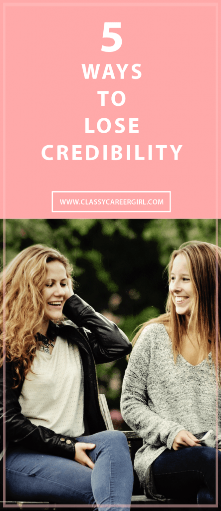 5 Ways to Lose Credibility