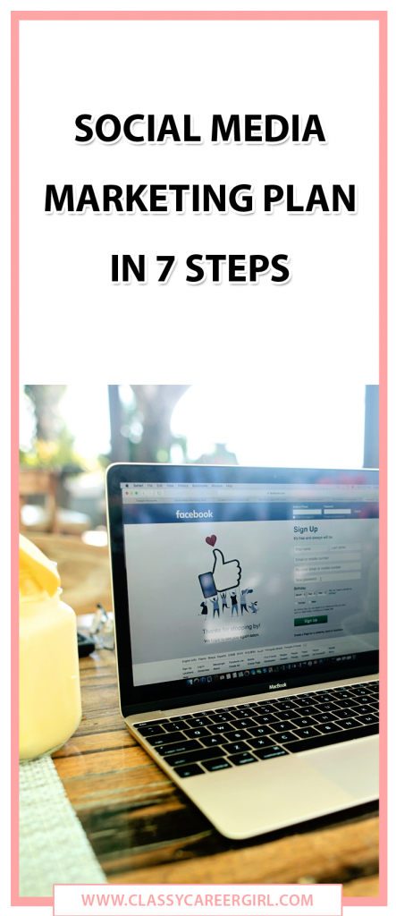 Social Media Marketing Plan in 7 Steps