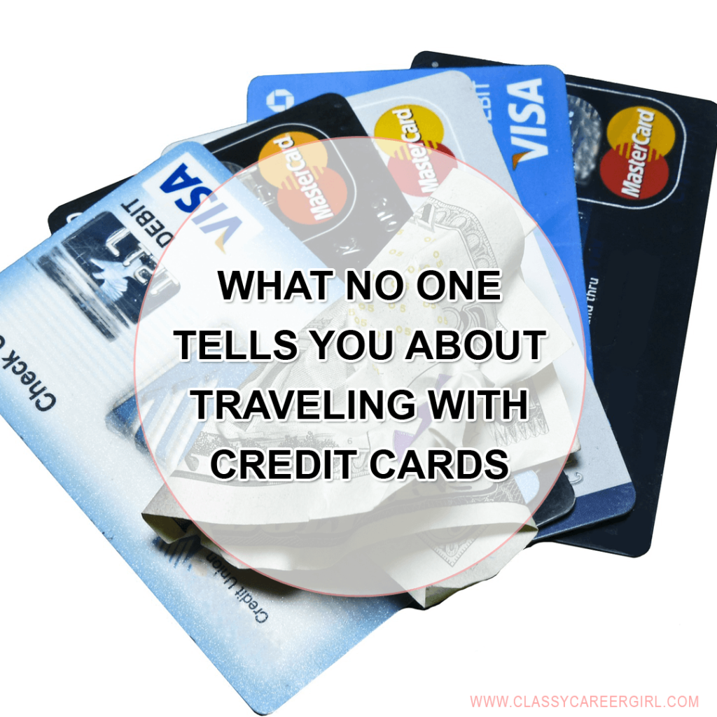 What No One Tells You About Traveling With Credit Cards