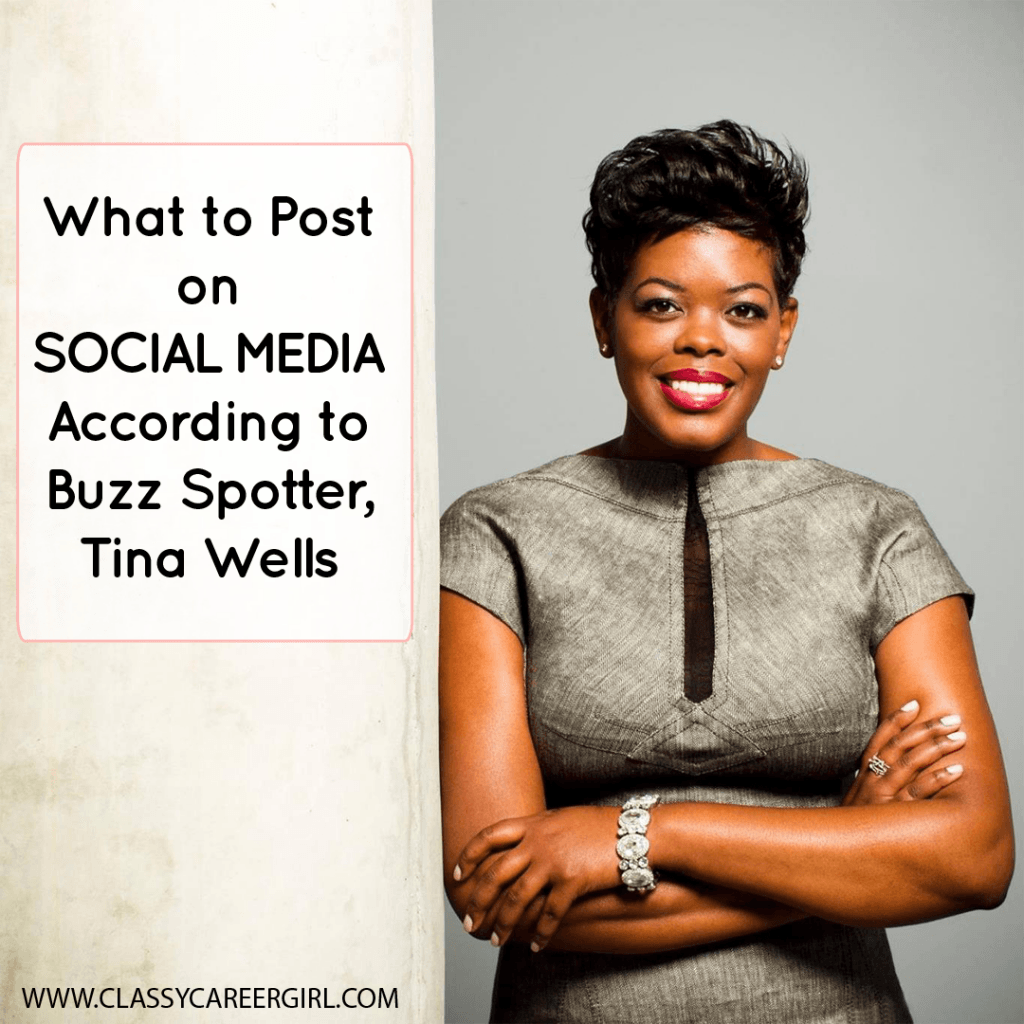 What to Post on Social Media According to Buzz Spotter, Tina Wells