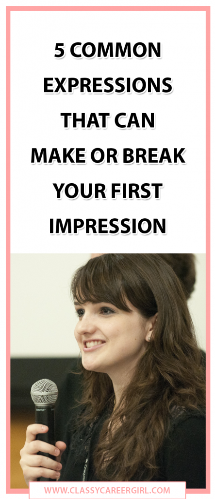 5 Common Expressions That Can Make or Break Your First Impression