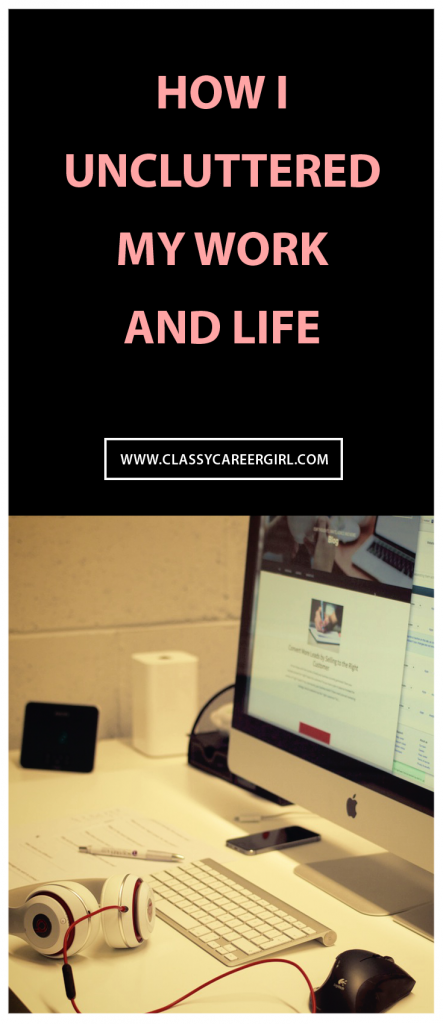 How I Uncluttered My Work and Life