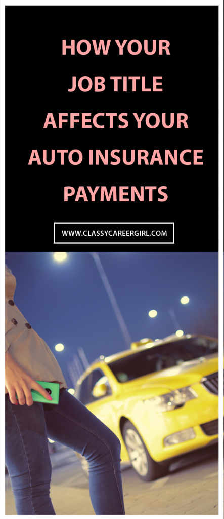 How Your Job Title Affects Your Auto Insurance Payments