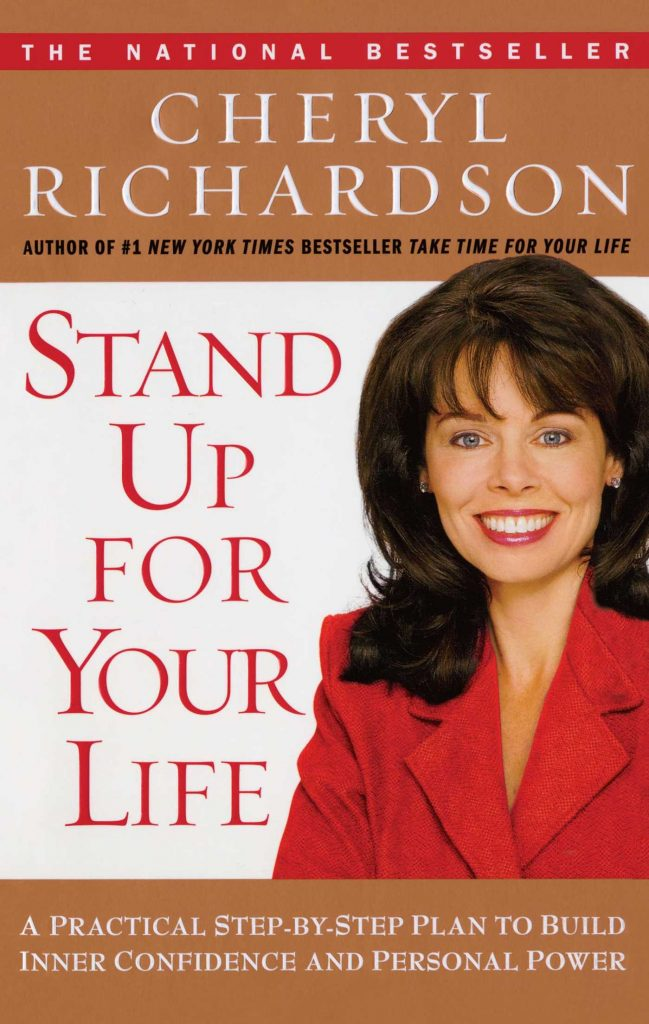 Stand Up for Your Life by Cheryl