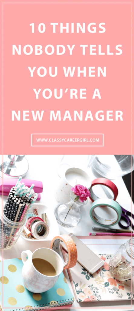 10 Things Nobody Tells You When You're a New Manager