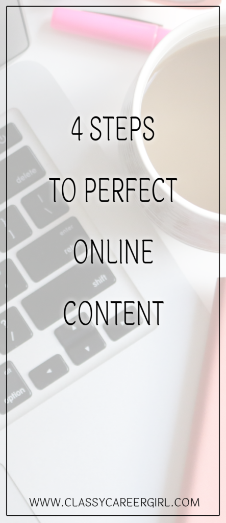 4 Steps to Perfect Online Content