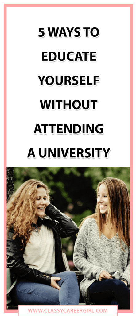 5 Ways to Educate Yourself Without Attending a University