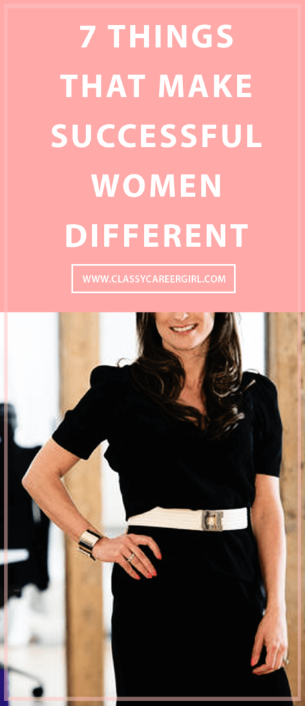 7 Things That Make Successful Women Different