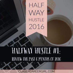 Halfway Hustle Day 1