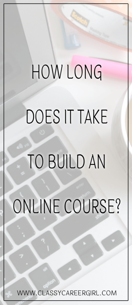 How Long Does It Take To Build an Online Course