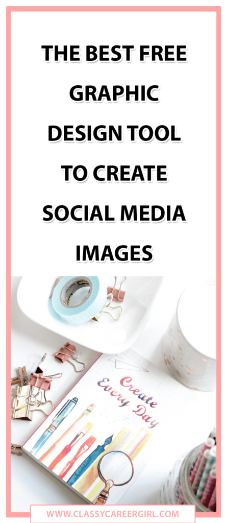 The Best Free Graphic Design Tool To Create Social Media Images