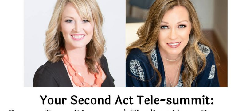 Your Second Act - Navigating Your Career Transition