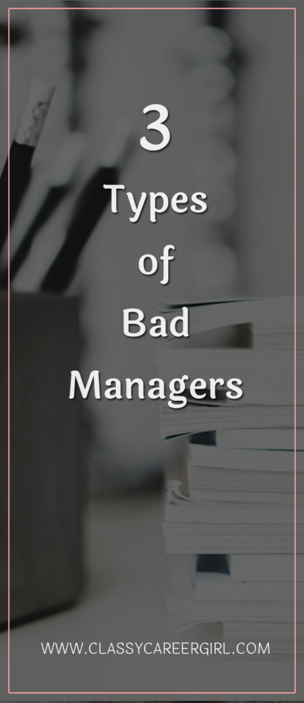 3 Types of Bad Managers