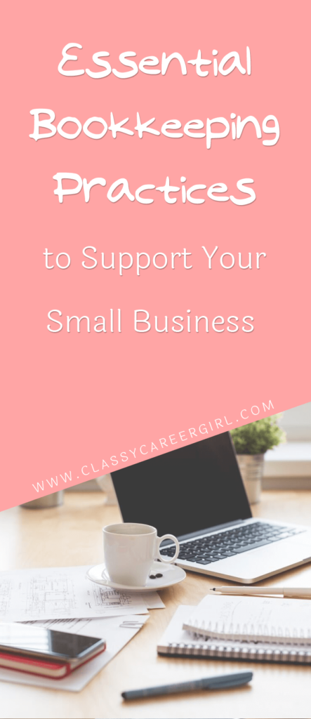 Essential Bookkeeping Practices to Support Your Small Business