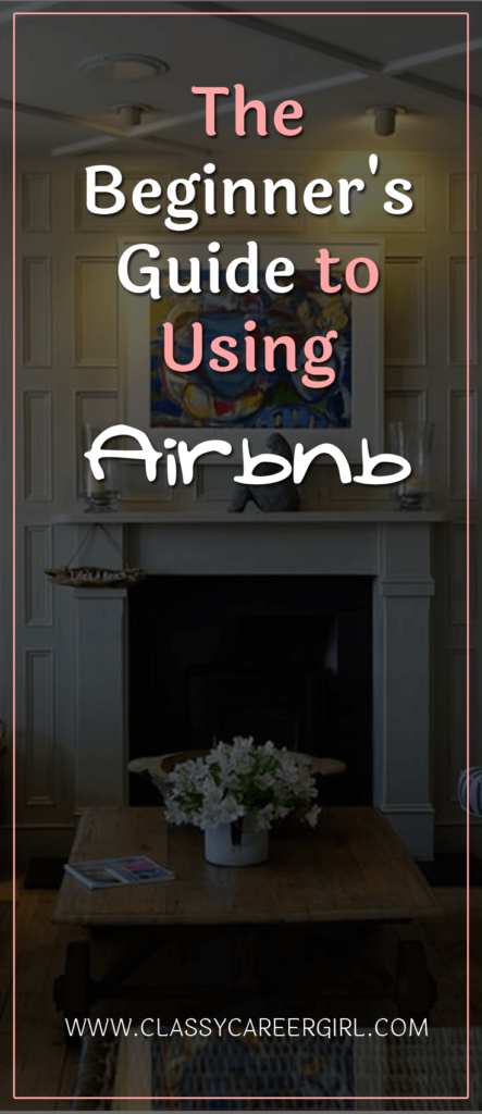 The Beginner's Guide to Using Airbnb