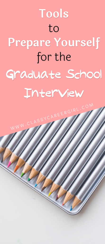 Tools to Prepare Yourself for the Graduate School Interview