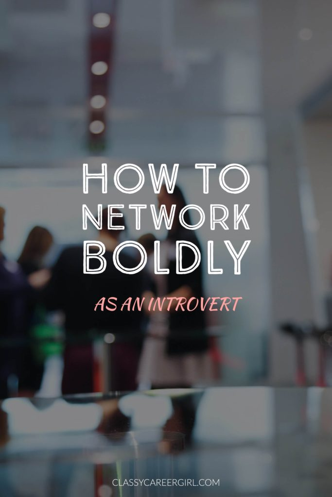 how to network boldly