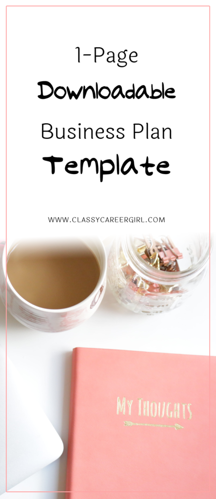 One Page Downloadable Business Plan Template Classy Career Girl - Create business plan template