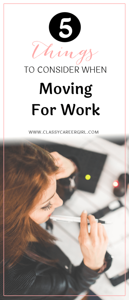 5 Things To Consider When Moving For Work