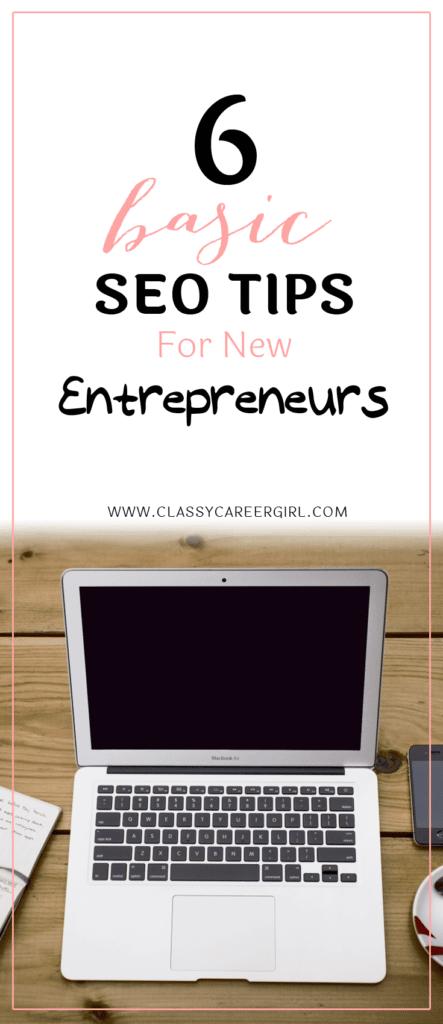 6 Basic SEO Tips For New Entrepreneurs