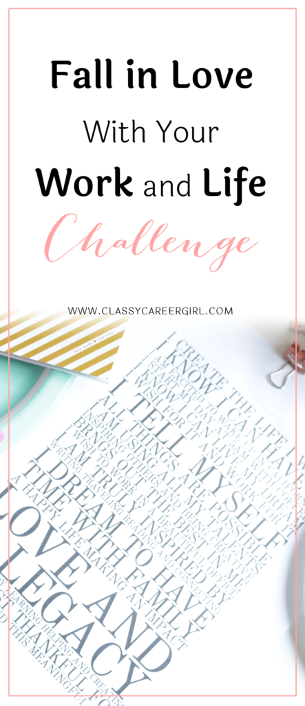 Fall in Love With Your Work and Life Challenge